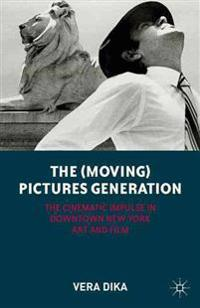 The Moving Pictures Generation
