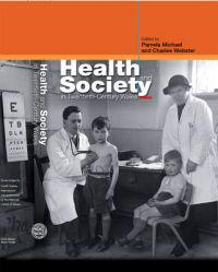 Health And Society in Twentieth-Century Wales