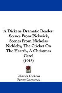 A Dickens Dramatic Reader