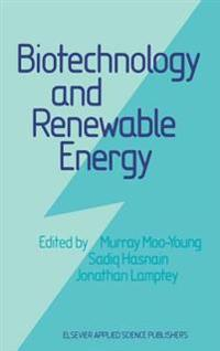 Biotechnology and Renewable Energy