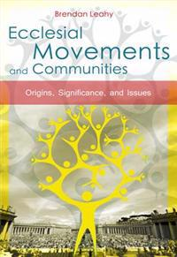 Ecclesial Movements and Communities