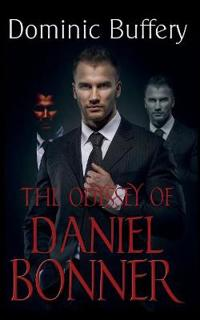 Odyssey of Daniel Bonner