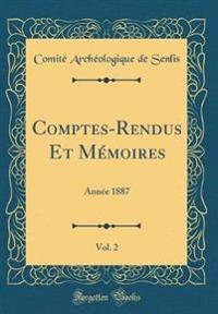 Comptes-Rendus Et Mémoires, Vol. 2