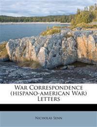 War Correspondence (hispano-american War) Letters