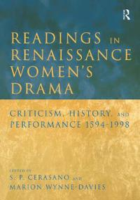 Readings in Renaissance Women's Drama