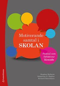 Motiverande samtal i skolan : samtal som förbättrar lärande