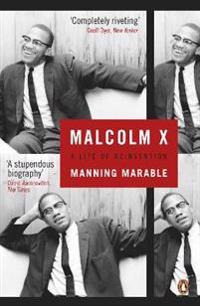 Malcolm x - a life of reinvention