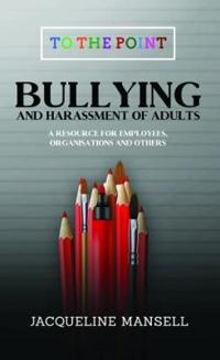 Bullying & Harassment of Adults