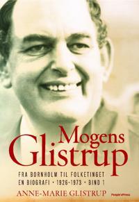 Mogens Glistrup-Fra Bornholm til Folketinget