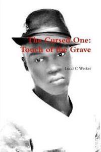 The Cursed One: Touch of the Grave