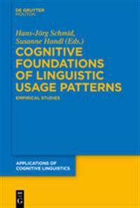Cognitive Foundations of Linguistic Usage Patterns