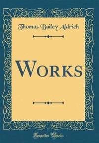 Works (Classic Reprint)