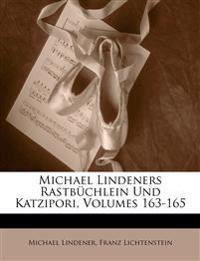 Michael Lindeners Rastbüchlein und Katzipori