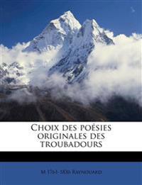 Choix des poésies originales des troubadours Volume 3