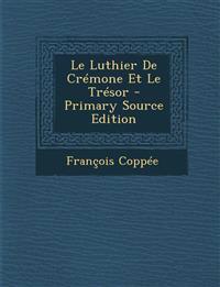 Le Luthier De Crémone Et Le Trésor