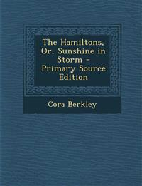 The Hamiltons, Or, Sunshine in Storm
