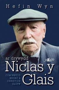 Ar Drywydd Niclas y Glais
