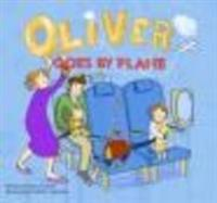 Oliver Goes By Plane