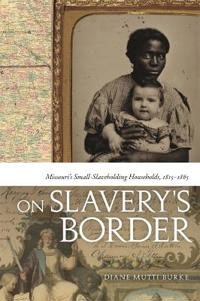 On Slavery's Border