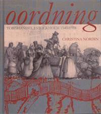 Oordning : torghandel i Stockholm 1540-1918