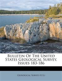 Bulletin Of The United States Geological Survey, Issues 183-186