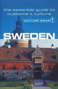 Sweden - Culture Smart! The Essential Guide to Customs & Culture