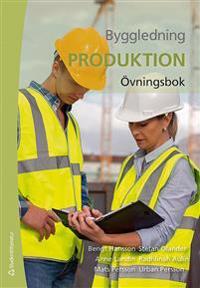 Byggledning  : produktion - övningsbok