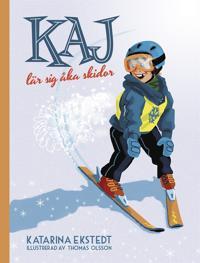 Kaj lär sig åka skidor