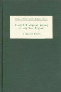 Control of Religious Printing in Early Stuart England