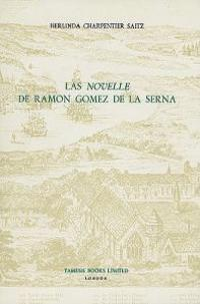 Las Novelle De Ramon Gomez De LA Serna