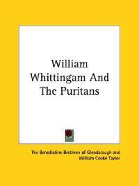 William Whittingam and the Puritans