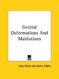 Genital Deformations and Mutilations
