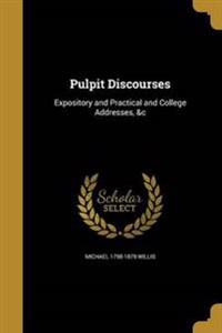 PULPIT DISCOURSES