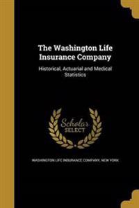 WASHINGTON LIFE INSURANCE COMP