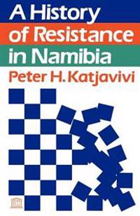 A History of Resistance in Namibia