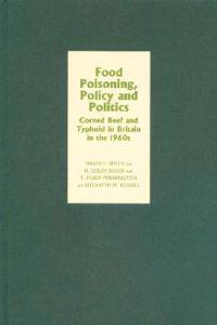 Food Poisoning, Policy and Politics