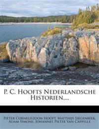 P. C. Hoofts Nederlandsche Historien, ...