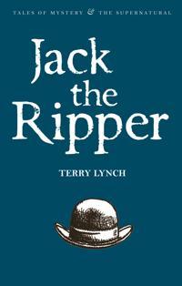 Jack the Ripper: The Whitechapel Murderer