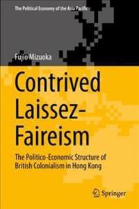 Contrived Laissez-faireism + Ebook