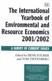 The International Yearbook of Environmental and Resource Economics 2001/2002