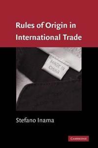 Rules of Origin in International Trade