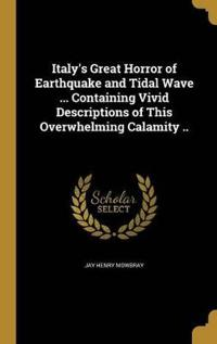 ITALYS GRT HORROR OF EARTHQUAK