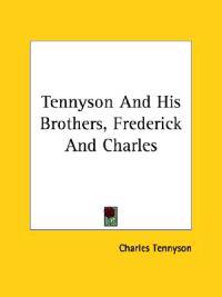 Tennyson and His Brothers, Frederick and Charles
