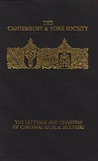 The Letters and Charters of Cardinal Guala Bicchieri