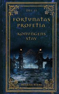Fortunatas Profetia. Konungens Stav