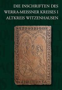 Die Inschriften Des Werra-Meissner-Kreises I: Altkreis Witzenhausen
