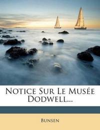 Notice Sur Le Musée Dodwell...