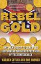 Rebel Gold