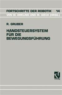 Handsteuersystem fur die Bewegungsfuhrung