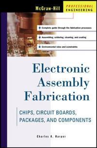 Electronic Assembly Fabrication